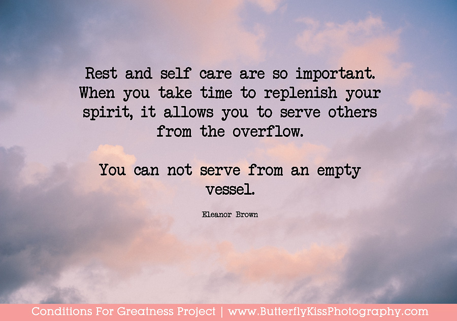 rest and self care are so important