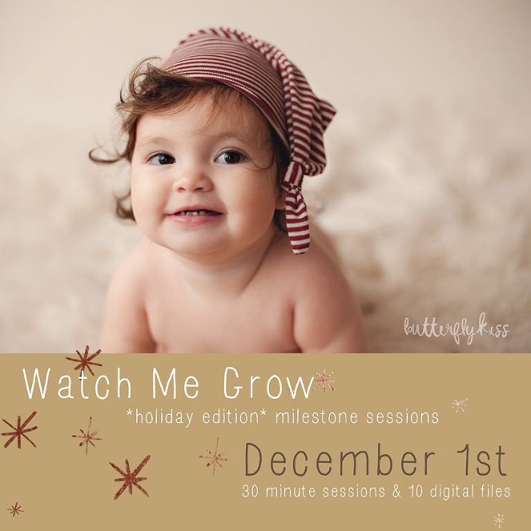 I am so excited for my first annual babys first christmas milestone photo sessions this year these are special edition watch me grow sessions that include